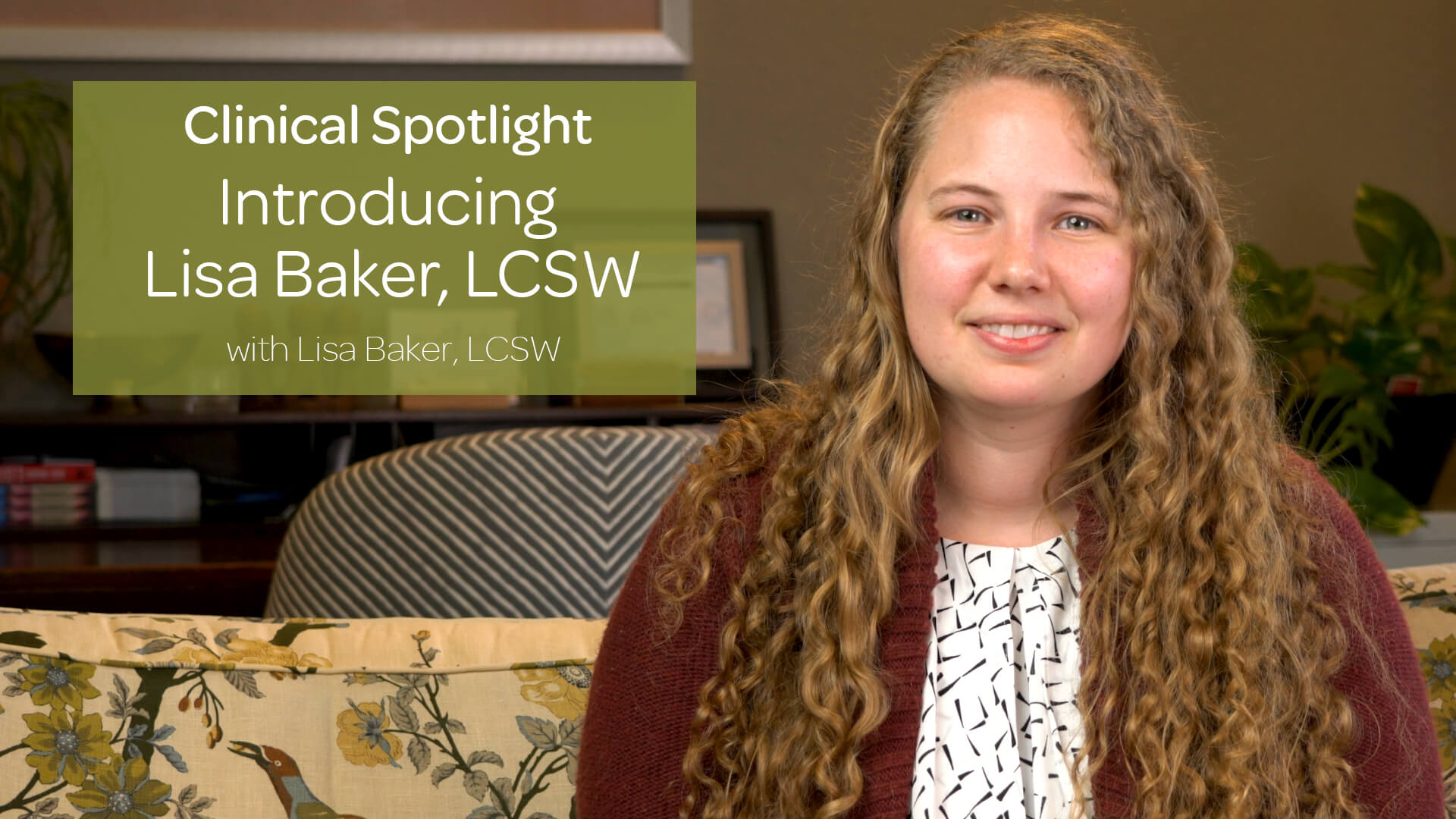 Introducing Lisa Baker, LCSW