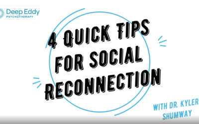 4 Quick Tips for Social Reconnection
