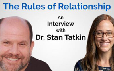 The Rules of Relationship – An Interview with Dr. Stan Tatkin